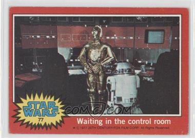 1977 Topps Star Wars #77 - Waiting in the Control Room [Good to VG‑EX]