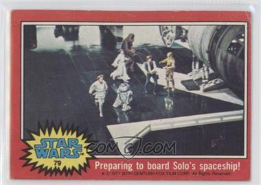 1977 Topps Star Wars #79 - Preparing to Board Solo's Spaceship! [GoodtoVG‑EX]