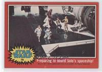 Preparing to Board Solo's Spaceship!