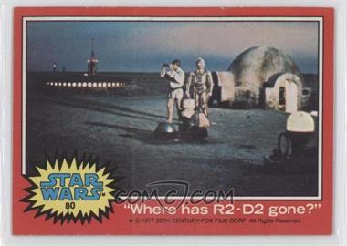 1977 Topps Star Wars #80 - [Missing] [GoodtoVG‑EX]