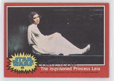 1977 Topps Star Wars #89 - The Imprisioned Princess Leia [Good to VG‑EX]