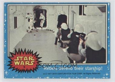 1977 Topps Star Wars #9 - Rebels Defend Their Starship!