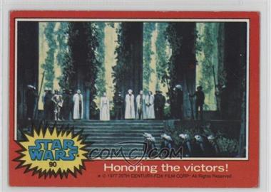 1977 Topps Star Wars #90 - Honoring the Victors! [Good to VG‑EX]