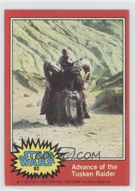 1977 Topps Star Wars #92 - Advance of the Tusken Raider [GoodtoVG‑EX]