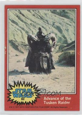 1977 Topps Star Wars #92 - Advance of the Tusken Raider [Good to VG‑EX]