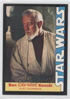Ben (Obi-Wan) Kenobi (Alec Guinness)