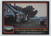 Jillian sencses the approach of a UFO!