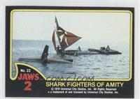 Shark Fighters of Amity