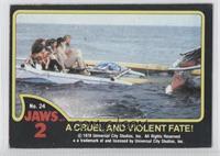 A Cruel and Violent Fate!