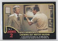 Chewing out Mayor Vaughn