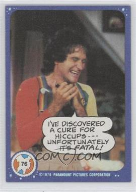 1978 Topps Mork & Mindy #76 - I've Discovered a Cure for Hiccups...