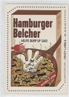Hamburger Belcher (Dr. Scorch Back)