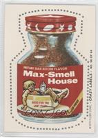 Max-Smell House (Bugs Back)