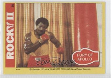 1979 Topps Rocky II #36 - Fury Of Apollo
