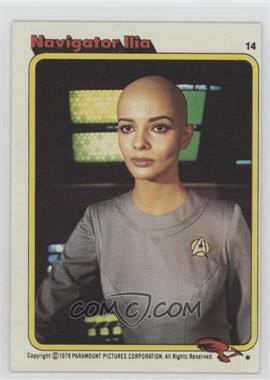 1979 Topps Star Trek: The Motion Picture - [Base] #14 - Navigator Ilia