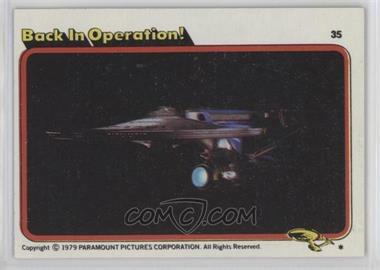 1979 Topps Star Trek: The Motion Picture - [Base] #35 - Back in Operation!