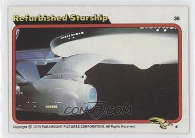 1979 Topps Star Trek: The Motion Picture - [Base] #36 - Refurbished Starship