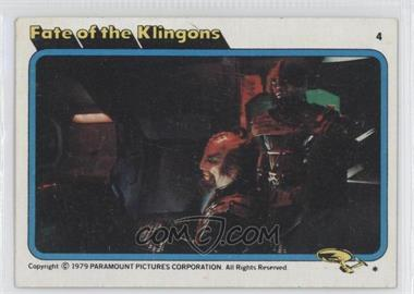 1979 Topps Star Trek: The Motion Picture - [Base] #4 - Fate of the Klingons [GoodtoVG‑EX]