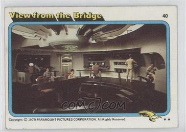 1979 Topps Star Trek: The Motion Picture - [Base] #40 - View from the Bridge