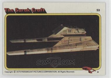 1979 Topps Star Trek: The Motion Picture - [Base] #53 - The Surak Craft
