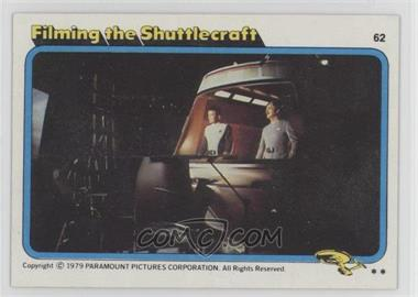 1979 Topps Star Trek: The Motion Picture - [Base] #62 - Filming the Shuttlecraft