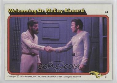 1979 Topps Star Trek: The Motion Picture - [Base] #74 - Welcoming Dr. McCoy Aboard