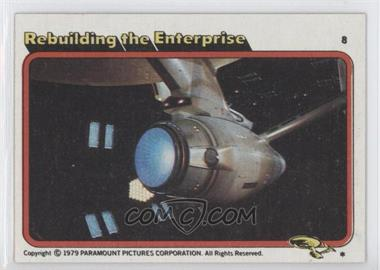 1979 Topps Star Trek: The Motion Picture - [Base] #8 - Rebuilding the Enterprise