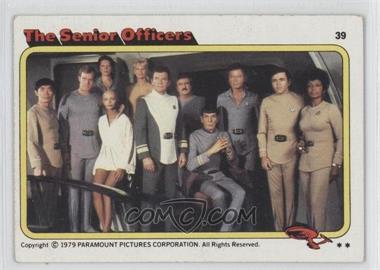 1979 Topps Star Trek: The Motion Picture #39 - The Senior Officers [Good to VG‑EX]