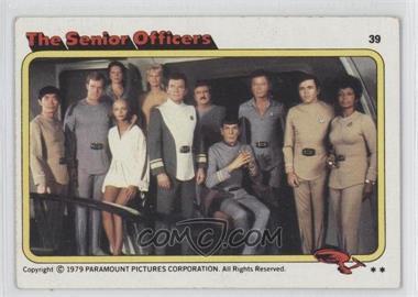 1979 Topps Star Trek: The Motion Picture #39 - The Senior Officers [GoodtoVG‑EX]