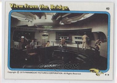 1979 Topps Star Trek: The Motion Picture #40 - View from the Bridge