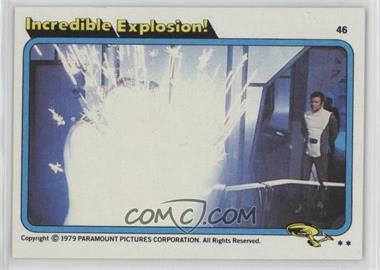 1979 Topps Star Trek: The Motion Picture #46 - Incredible Explosion!