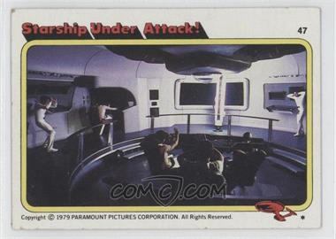 1979 Topps Star Trek: The Motion Picture #47 - Starship Under Attack!