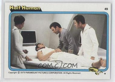 1979 Topps Star Trek: The Motion Picture #49 - Half Human
