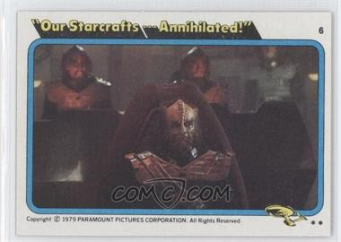 "1979 Topps Star Trek: The Motion Picture #6 - ""Our Starcrafts... Annihilated!"""