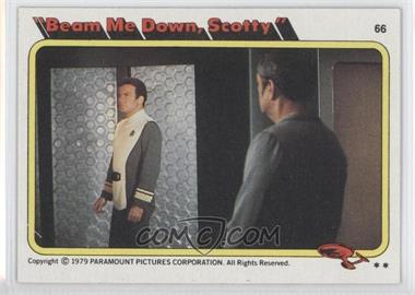 "1979 Topps Star Trek: The Motion Picture #66 - ""Beam Me Down, Scotty"""
