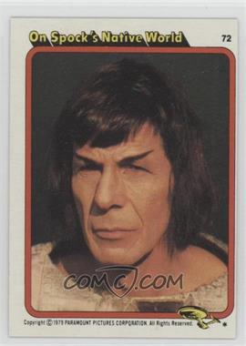 1979 Topps Star Trek: The Motion Picture #72 - On Spock's Native World