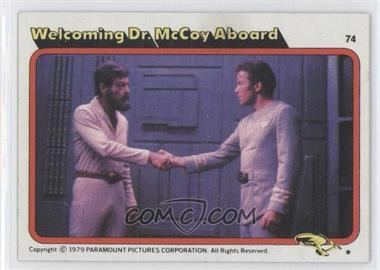 1979 Topps Star Trek: The Motion Picture #74 - Welcoming Dr. McCoy Aboard