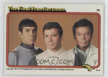 1979 Topps Star Trek: The Motion Picture #78 - The Final Frontiersmen