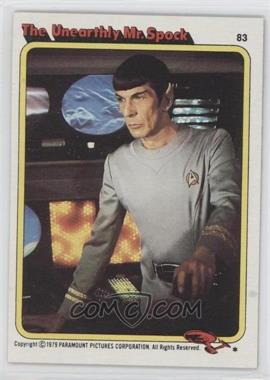 1979 Topps Star Trek: The Motion Picture #83 - The Unearthly Mr. Spock