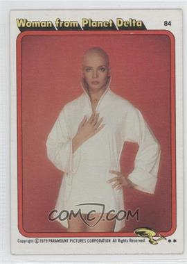 1979 Topps Star Trek: The Motion Picture #84 - Woman from Planet Delta