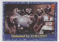 Defeated by V.I.N.C.E.N.T.