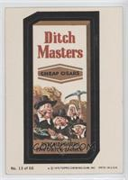 Ditch Masters