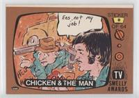 Chicken & The Man