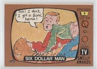 Six Dollar Man