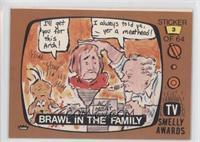 Brawl in the Family