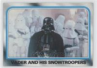 Vader and His Stormtroopers