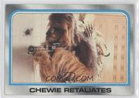 Chewie Retaliates