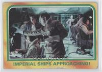 Imperial Ships Approaching!