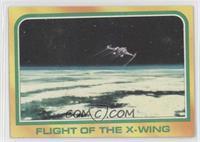 Flight Of The X-Wing
