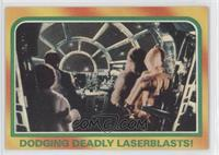 Dodging Deadly Laserblasts!